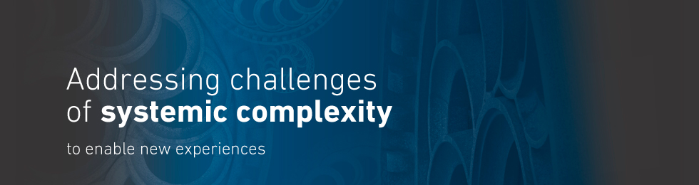 Addressing Sistemic Complexity Challanges